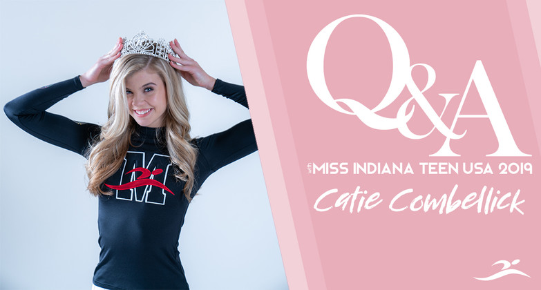Q&A: Miss Indiana Teen USA, Catie Combelick