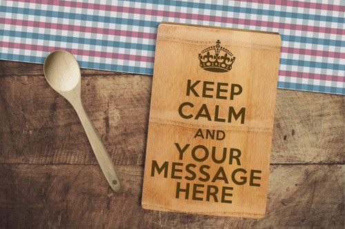 Personalised Chopping Board Premium - Keep Calm - Your Message