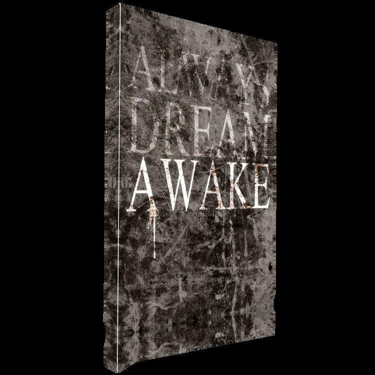 Always Dream Awake