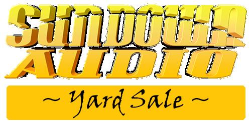 Sundown Audio Yard Sale