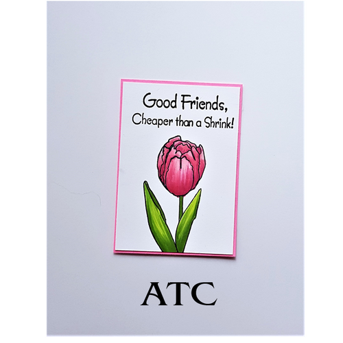 Friendship Tulip ATC