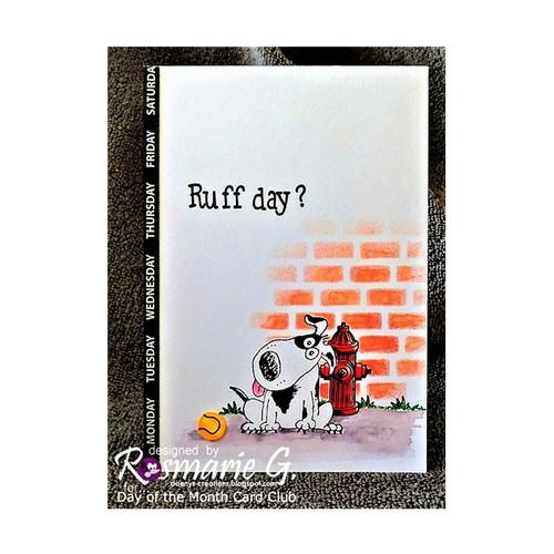 Ruff Day by Rosi