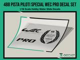 488 Pista Piloti Special Edition WEC PRO Decal Set