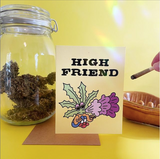 High Friend Greeting Card