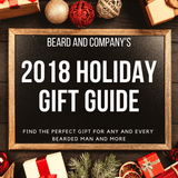 2018 Holiday Gift Guide for The Bearded Man