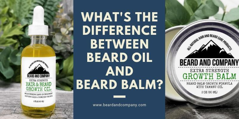 d04e6b84fbc Beard Oil or Beard Balm? The Differences & Why You Need Both - Beard ...