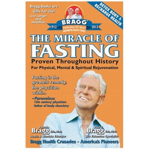 The Miracle Of Fasting Book - Paul & Patricia Bragg