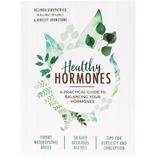 Healthy Hormones - Belinda Kirkpatrick & Ainsley Johnstone