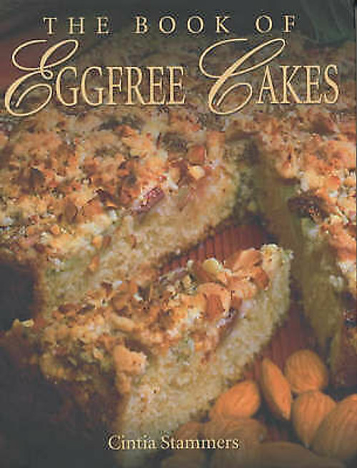 The Book of Egg Free Cakes - Cintia Stammers (Hardback)