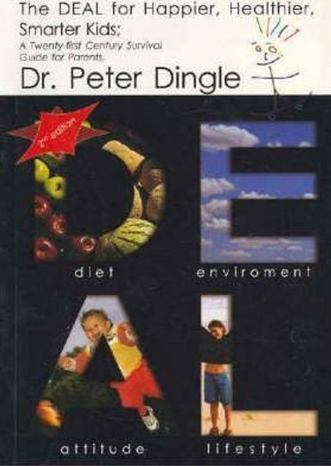 The DEAL for Happier, Healthier, Smarter Kids - Dr Peter Dingle