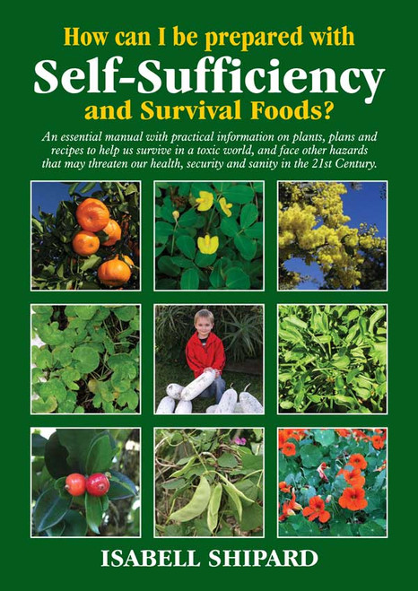 How can I be prepared with Self-Sufficiency and Survival Foods? - Isabell Shipard