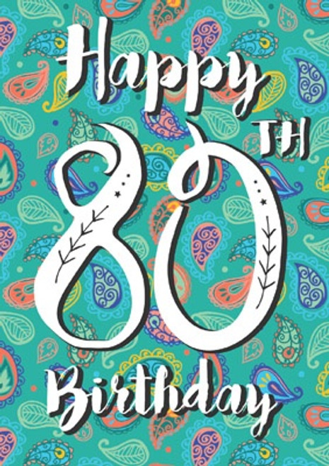 80 - Happy 80th Birthday Card