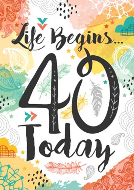 40 - Life Begins... 40 Today Birthday Card