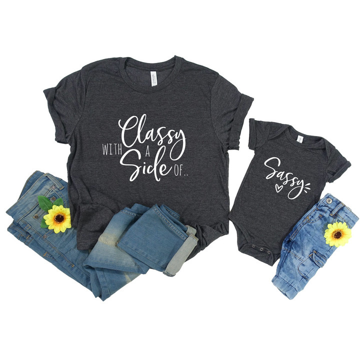 I'm Classy with a side of Sassy Adult's and Child's Shirts