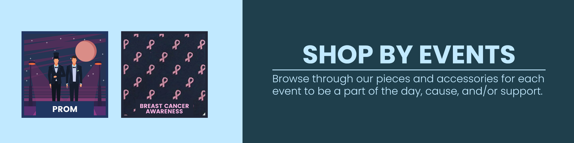 SHOP BY EVENTS