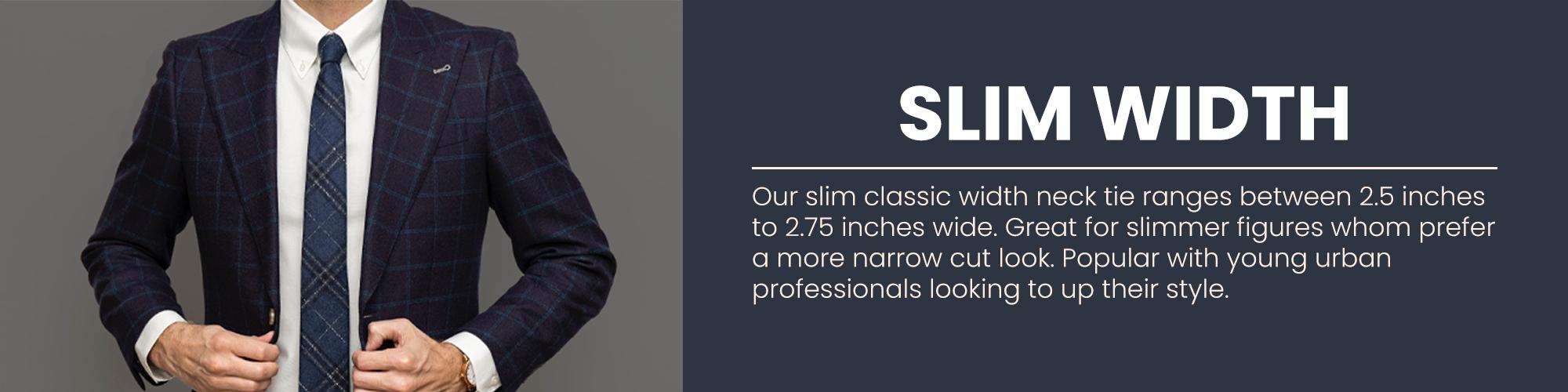 Slim/Narrow