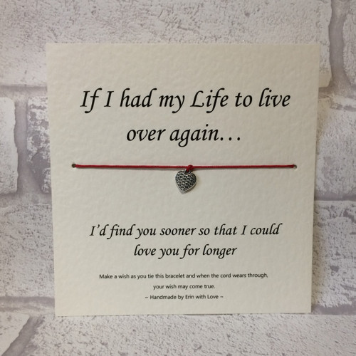 If I Had My Life To Live Over Again... Wish Bracelet