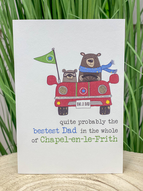 The Bestest Dad in Chapel-en-le-Frith Card
