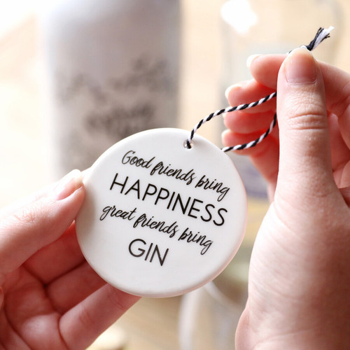 Round 'Great Friends Bring Gin' Hanging Decoration