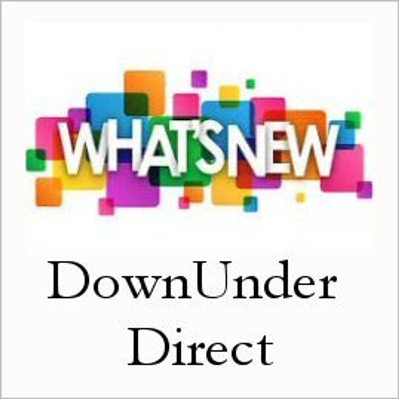 DownUnder Direct Whats New