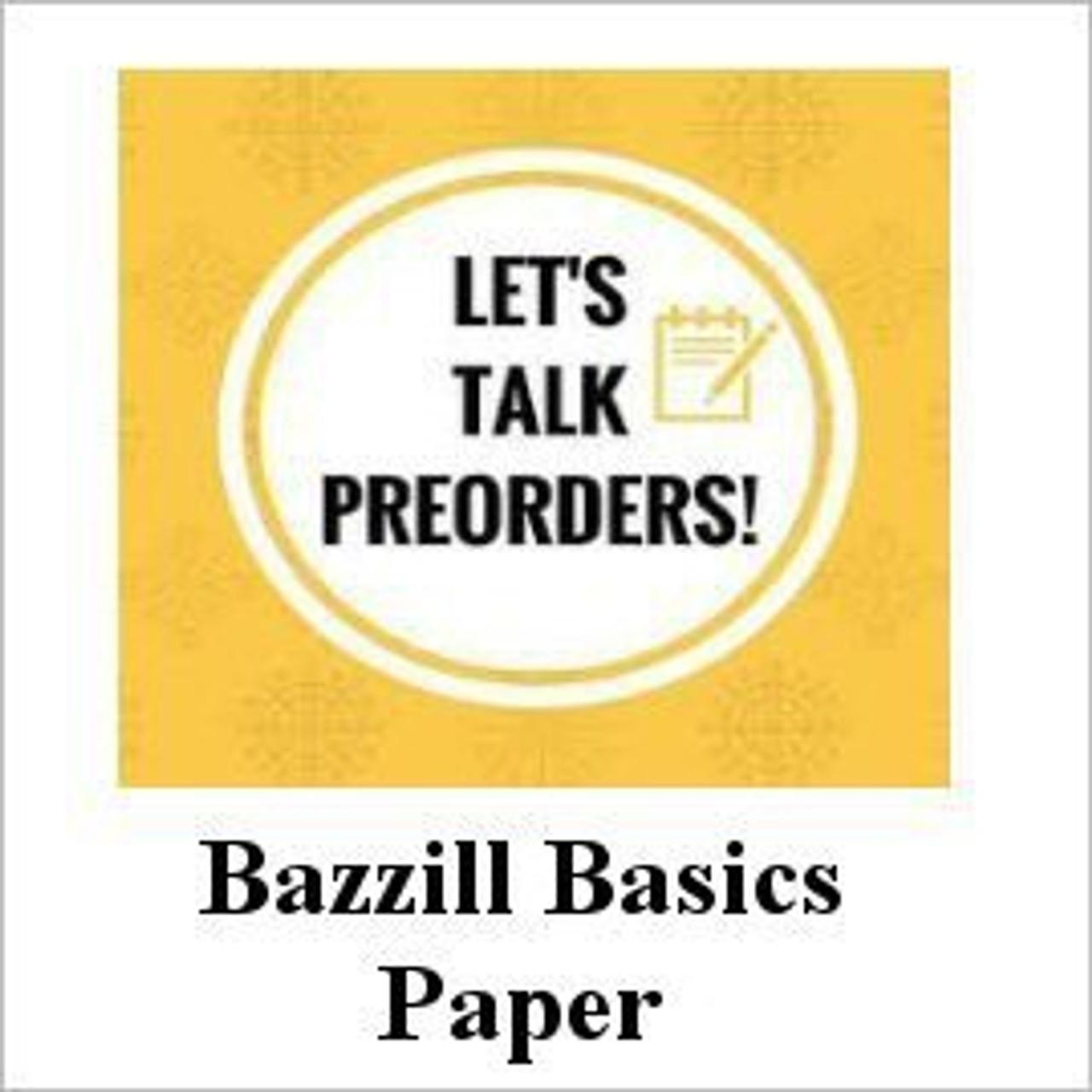 Bazzill Pre-Orders
