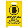Employees Only Beyond This Point A-Frame Floor Sign (12 inch x 19 inch)
