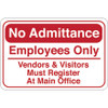 Facility Sign 6 inch x 9 inch - No Admittance