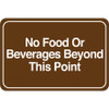 Facility Sign 6 inch x 9 inch - No Food or Beverages...