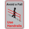 Facility Sign 9 inch x 6 inch - Avoid a Fall...