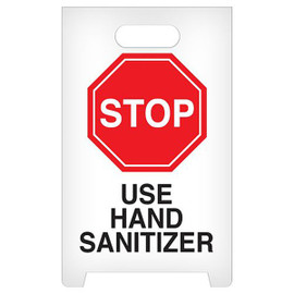 STOP Use Hand Sanitizer A-Frame Floor Sign (12 inch x 19 inch)