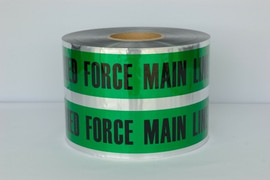 Detectable Underground Tape - Caution Buried Force Main Line Below - 6 inch x 1000 ft Roll (4 Roll/Pack)