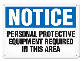 NOTICE - Personal Protective Equipment Required In This Area Safety Sign (5 Per/Pack)