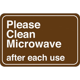 Facility Sign 6 inch x 9 inch - Please Clean Microwave