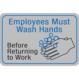 Facility Sign 6 inch x 9 inch - Employees Must Wash Hands...