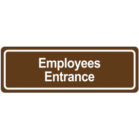 Door Sign 3 inch x 9 inch - Employee Entrance
