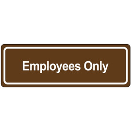 Door Sign 3 inch x 9 inch - Employee Only