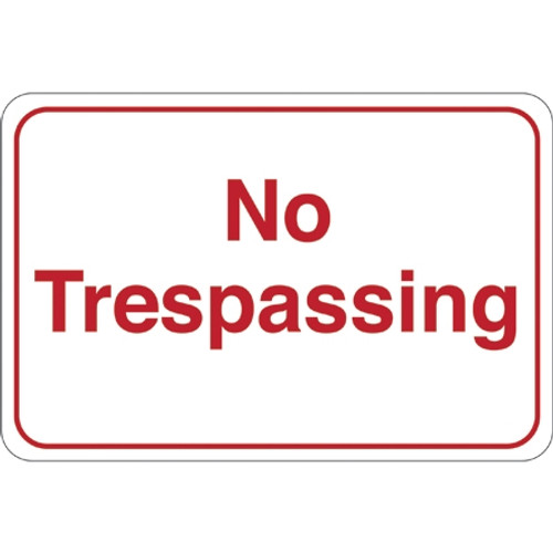 Facility Sign 6 inch x 9 inch - No Trespassing