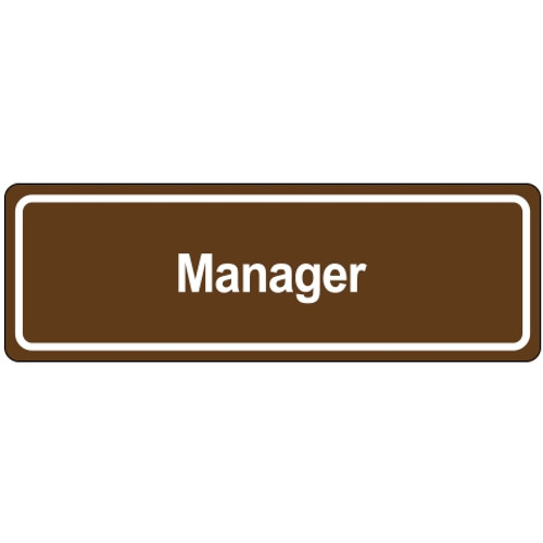 Door Sign 3 inch x 9 inch - Manager