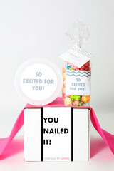 "Congrats Gift  - ""YOU NAILED IT!"" - 2 Sweet treats"