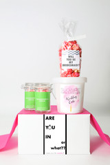 "Be My Bridesmaid Gift - ""ARE YOU IN OR WHAT"" - 4 Sweet treats"