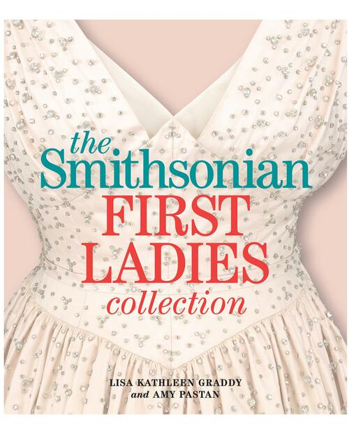 The Smithsonian First Ladies Collection View Product Image