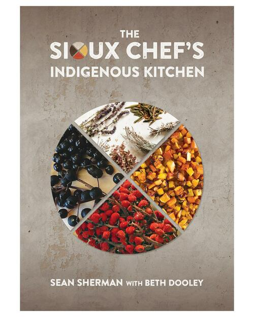 The Sioux Chef's Indigenous Kitchen View Product Image