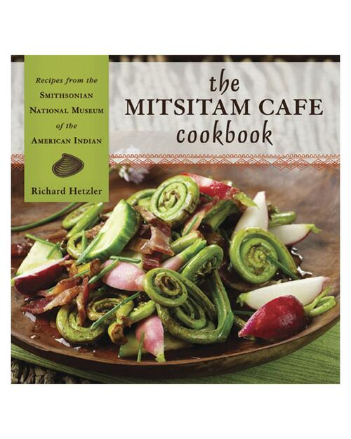 The Mitsitam Café Cookbook View Product Image