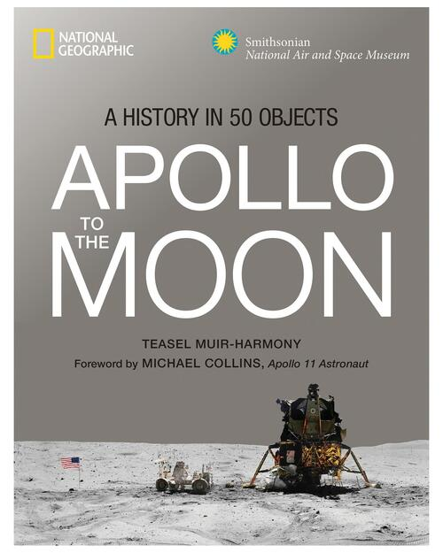 Apollo to the Moon: A History in 50 Objects View Product Image