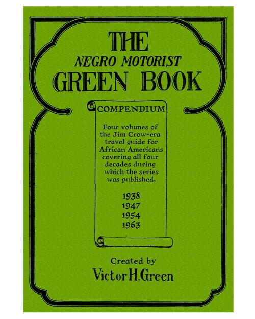 The Negro Motorist Green Book Compendium View Product Image