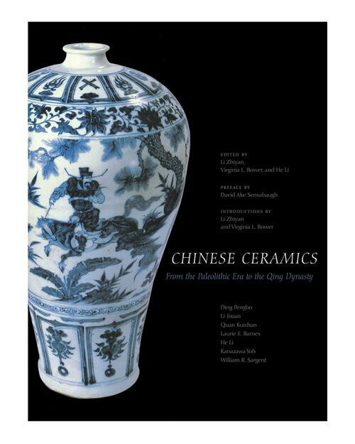 Chinese Ceramics: From the Paleolithic Era to the Qing Dynasty View Product Image