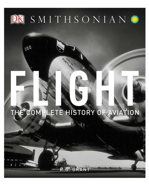 Smithsonian Flight: The Complete History of Aviation View Product Image