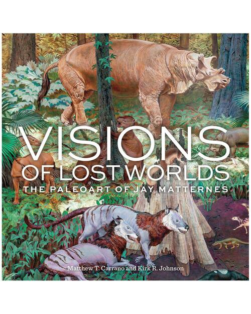 Visions of Lost Worlds: The Paleoart of Jay Matternes View Product Image
