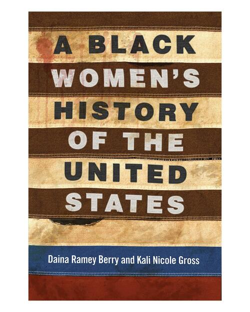 A Black Women's History of the United States View Product Image