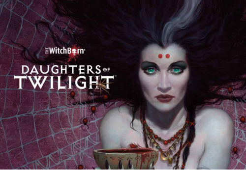 The Witchborn: Daughters of Twilight